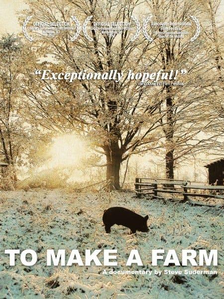 To Make A Farm documentary