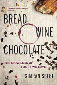 Bread, Wine, Chocolate by Simran Sethi